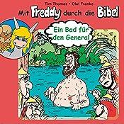 Ein Bad für den General (Mit Freddy durch die Bibel 2) | Olaf Franke, Tim Thomas