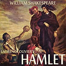 Hamlet Audiobook by William Shakespeare Narrated by Laurence Olivier
