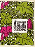 A History of Gardens and Gardening (0460038087) by Hyams, Edward