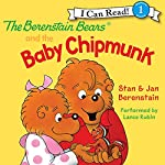 The Berenstain Bears and the Baby Chipmunk | Jan Berenstain,Stan Berenstain