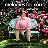 Radio 2 Melodies for You: Alan Titchmarsh Presents Various Artists