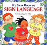 My First Book of Sign Language (0606096485) by Holub, Joan