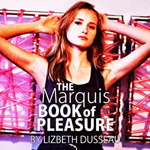 The Marquis Book of Pleasure Hörbuch