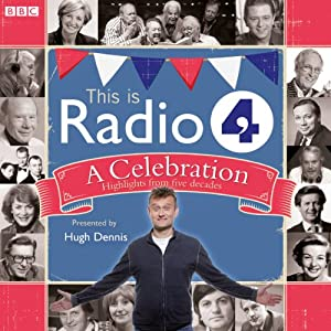 This Is Radio 4: A Celebration Radio/TV Program