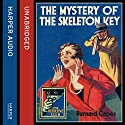 The Mystery of the Skeleton Key Audiobook by Bernard Capes Narrated by Finlay Robertson