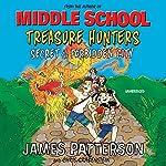 Treasure Hunters: Secret of the Forbidden City: Treasure Hunters 3 | James Patterson