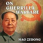 On Guerrilla Warfare | Mao Zedong