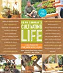 Sean Conway's Cultivating Life: 125 P...