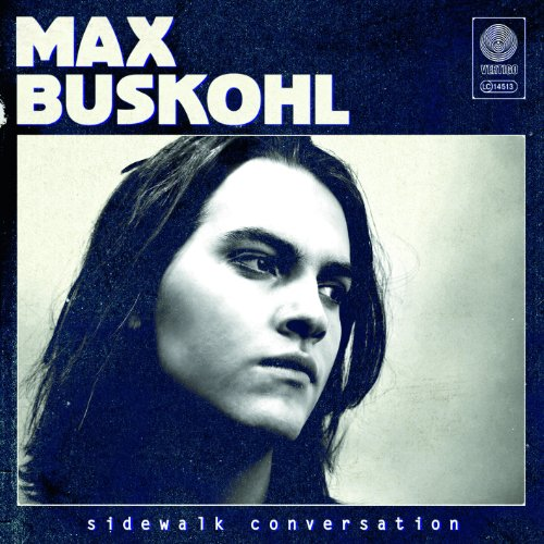 Max Buskohl-Sidewalk Conversation-2012-passed Download