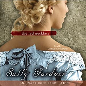 The Red Necklace: A Novel of the French Revolution | [Sally Gardner]