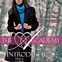 Introductions: The Academy Volume 1 Hörbuch von C. L. Stone Gesprochen von: Chris Ensweiler, Holly Brewer