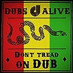 Don't Tread on Dub