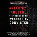 Anatomy of Innocence: Testimonies of the Wrongfully Convicted | Laura Caldwell - editor,Leslie S. Klinger - editor