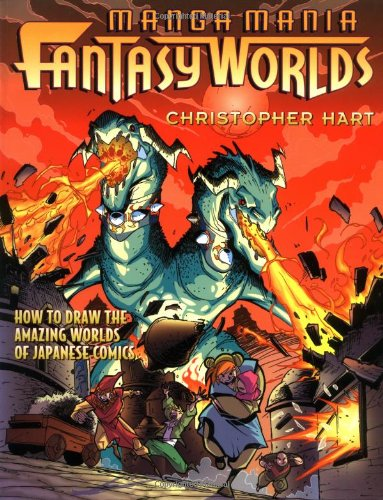 Manga Mania Fantasy Worlds: How to Draw the Amazing Worlds of Japanese Comics PDF