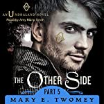 The Other Side: Undraland, Book 5 | Mary E. Twomey