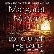 Long Upon the Land: A Deborah Knott Mystery | Margaret Maron