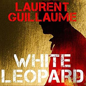 White Leopard (Black Cocaïne) Audiobook