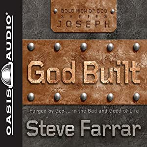 God Built: Shaped by God...in the Bad and Good of Life | [Steve Farrar]