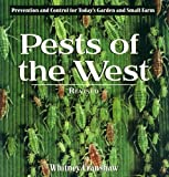 Pests of the West, Revised: Prevention and Control for Today