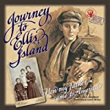 Journey to Ellis Island: How My Father Came to America