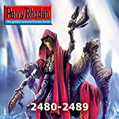 Perry Rhodan: Sammelband 9 (Perry Rhodan 2480-2489) | Uwe Anton, Wim Vandemaan, Leo Lukas, Horst Hoffmann, Arndt Ellmer, Hubert Haensel