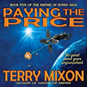 Paying the Price: The Empire of Bones Saga, Book 5 | Terry Mixon