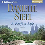 A Perfect Life | Danielle Steel