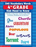 240 Vocabulary Words Kids Need to Know: 24 Ready-To-Reproduce Packets That Make Vocabulary Building Fun & Effective4th Grade