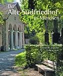 Der Alte S�dfriedhof in M�nchen