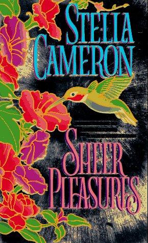 Sheer Pleasures, STELLA CAMERON