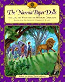 The Narnia Paper Dolls: The Lion, the Witch and the Wardrobe Collection (0694010782) by Lewis, C. S.