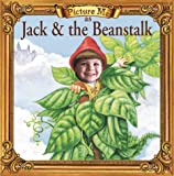 Picture Me As Jack and the Beanstalk (Fairy Tale Ser)