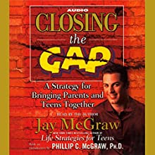 Closing the Gap Audiobook by Jay McGraw Narrated by Jay McGraw