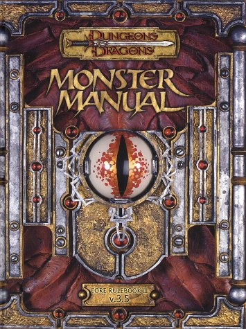 Monster Manual: Core Rulebook III (Dungeons & Dragons d20 3.5 Fantasy Roleplaying)
