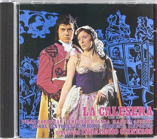 La Calesera(Berganza) - Emilio González del Castillo y Luis Martínez Román - CD