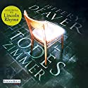 Todeszimmer (Lincoln Rhyme 10) Audiobook by Jeffery Deaver Narrated by Dietmar Wunder