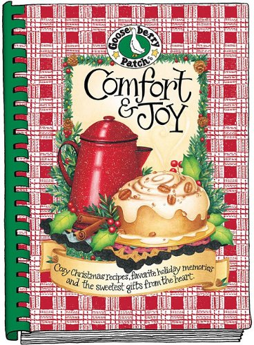 Comfort & Joy Cookbook (Seasonal Cookbook Collection) by Gooseberry Patch
