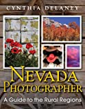 img - for Nevada Photographer: A Guide to the Rural Regions book / textbook / text book