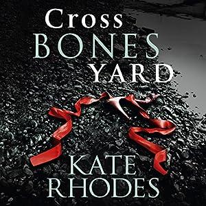 Crossbones Yard Audiobook