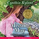 Missing May (       UNABRIDGED) by Cynthia Rylant Narrated by Frances McDormand