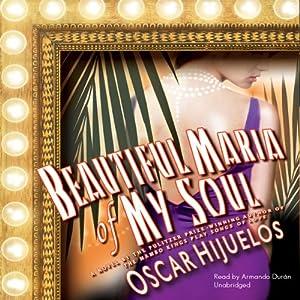 Beautiful María of My Soul | [Oscar Hijuelos]