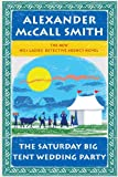 The Saturday Big Tent Wedding Party (Wheeler Hardcover) Alexander McCall Smith
