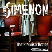 The Flemish House: Inspector Maigret, Book 14 | Georges Simenon, David Bellos - translator