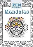 Zen Colouring: Mandalas