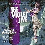 Rhythm Mythology Violet Jive