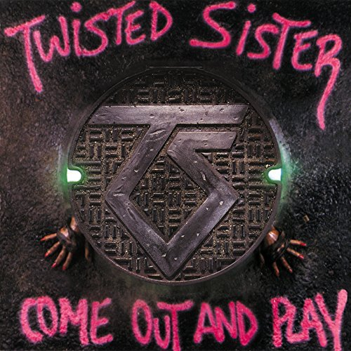 Come Out & Play by Twisted Sister (2011-08-03)