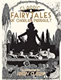 img - for Classic Fairy Tales by Charles Perrault book / textbook / text book