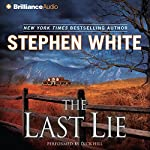 The Last Lie: A Dr. Alan Gregory Mystery #16 | Stephen White