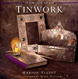 Tinwork (New Crafts) (1859671438) by Elliot, Marion