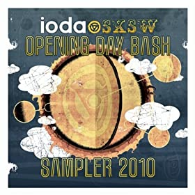 Ioda Sxsw Opening Day Bash Sampler 2010
